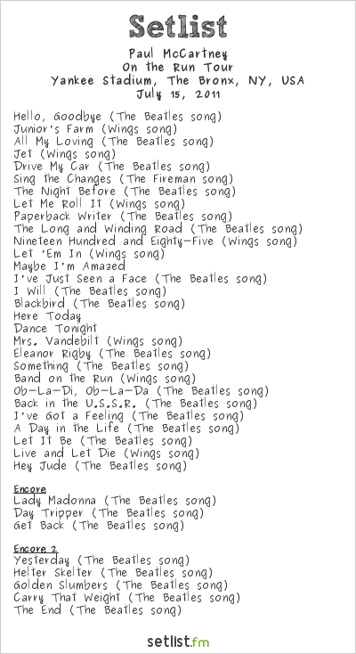 Paul McCartney Setlist Yankee Stadium, New York, NY, USA 2011, On The Run Tour