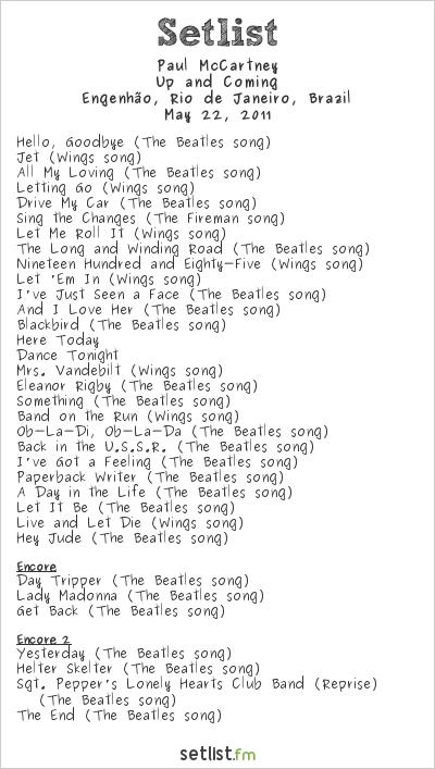 Paul McCartney Setlist Engenhão, Rio de Janeiro, Brazil 2011, Up and Coming