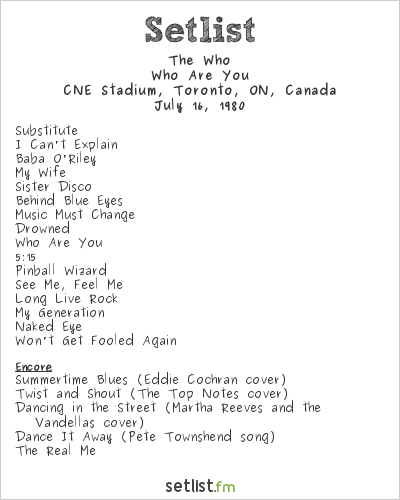 The Who Setlist CNE Stadium, Toronto, ON, Canada 1980, 1980 North American Tour