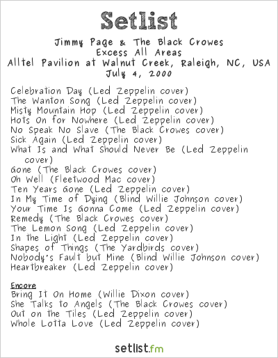 Jimmy Page & The Black Crowes Setlist Alltel Pavilion at Walnut Creek, Raleigh, NC, USA 2000, Excess All Areas