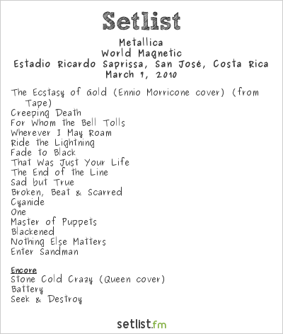 Metallica Setlist Estadio Ricardo Saprissa, San José, Costa Rica 2010, World Magnetic