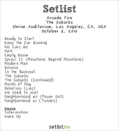 Arcade Fire Setlist Shrine Auditorium, Los Angeles, CA, USA 2010, The Suburbs