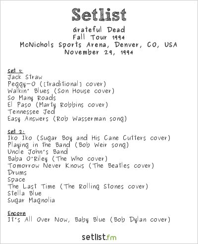 Grateful Dead at McNichols Sports Arena, Denver, CO, USA Setlist