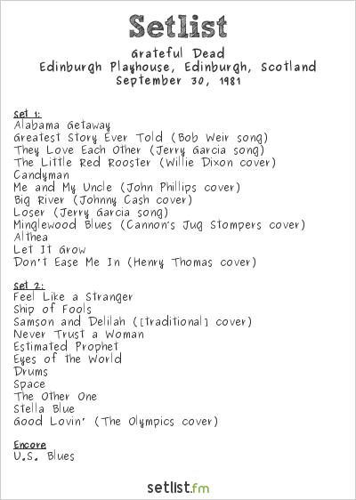 Grateful Dead Setlist Edinburgh Playhouse, Edinburgh, Scotland 1981