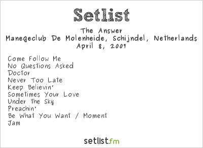 The Answer at Paaspop 2007 Setlist
