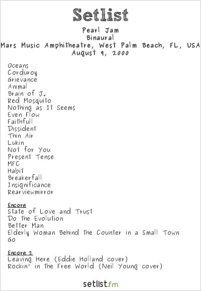 Pearl Jam Setlist Mars Music Amphitheatre, West Palm Beach, FL, USA 2000, Binaural