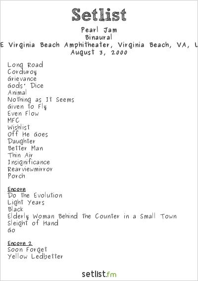 Pearl Jam Setlist GTE Virginia Beach Amphitheater, Virginia Beach, VA, USA 2000, Binaural
