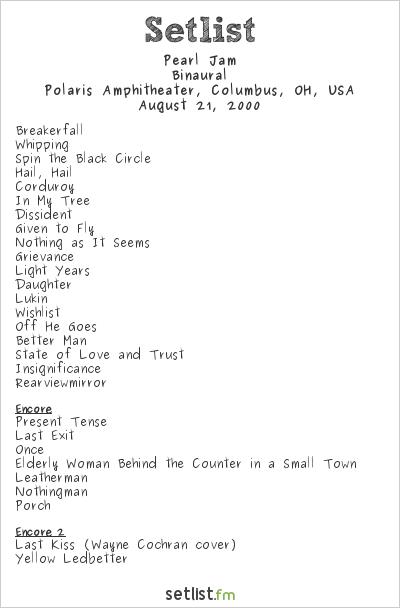 Pearl Jam Setlist Polaris Amphitheater, Columbus, OH, USA 2000, Binaural