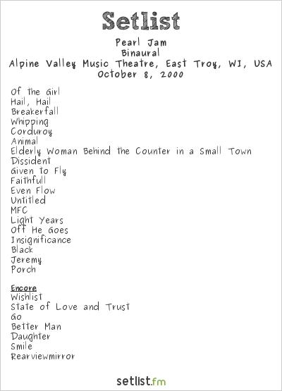Pearl Jam Setlist Alpine Valley Music Theatre, East Troy, WI, USA 2000, Binaural
