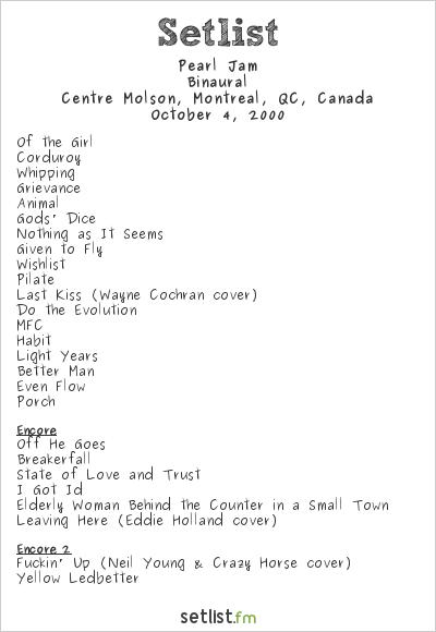 Pearl Jam Setlist Centre Molson, Montreal, QC, Canada 2000, Binaural