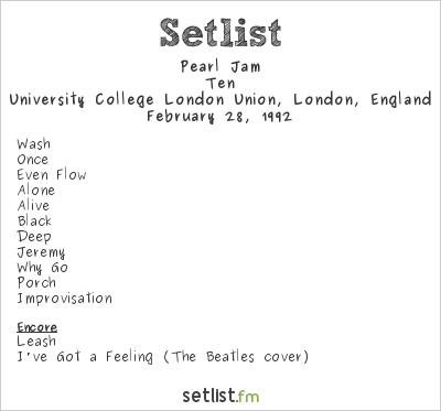 Pearl Jam Setlist University College London Union, London, England 1992, Ten