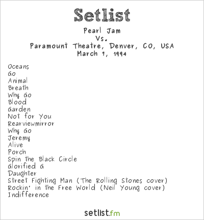 Pearl Jam Setlist Paramount Theatre, Denver, CO, USA 1994, Vs.