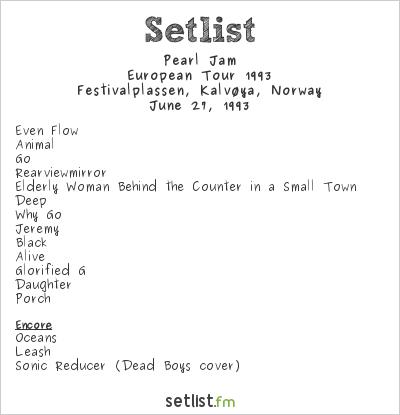 Pearl Jam Setlist Kalvøyafestivalen 1993, European Tour 1993