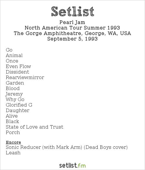 Pearl Jam Setlist The Gorge Amphitheatre, George, WA, USA, North American Tour Summer 1993
