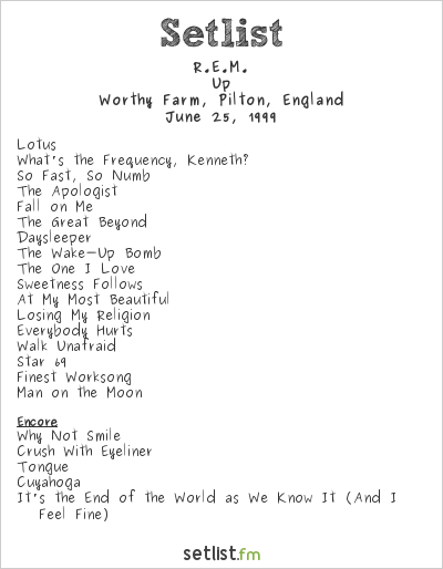 R.E.M. Setlist Glastonbury Festival 1999 1999, Up