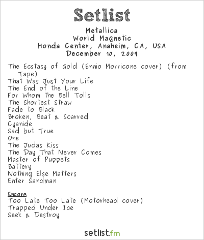 Metallica Setlist Honda Center, Anaheim, CA, USA 2009, World Magnetic