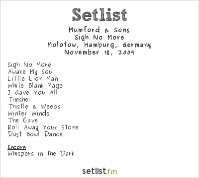 Mumford and Sons Setlist Molotow, Hamburg, Germany 2009