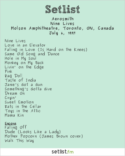 Aerosmith Setlist Molson Amphitheatre, Toronto, ON, Canada 1997, Nine Lives Tour