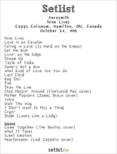 Aerosmith Setlist Copps Coliseum, Hamilton, ON, Canada 1998, Nine Lives Tour