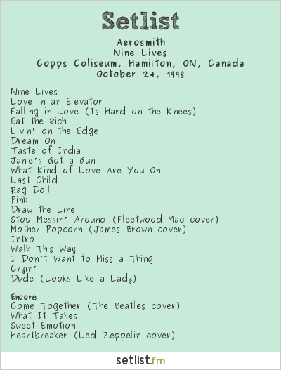 Aerosmith Setlist Copps Coliseum, Hamilton, ON, Canada 1998, Nine Lives Tour