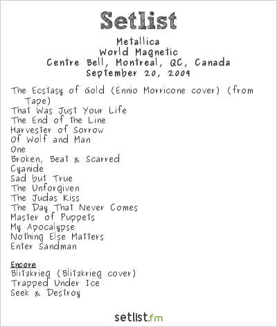 Metallica Setlist Bell Centre, Montreal, QC, Canada 2009, World Magnetic