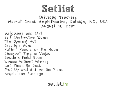 Drive-By Truckers Setlist Walnut Creek Amphitheatre, Raleigh, NC, USA 2007