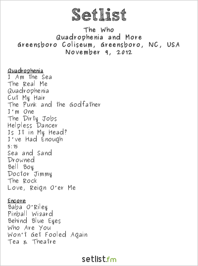 The Who Setlist Greensboro Coliseum, Greensboro, NC, USA 2012, Quadrophenia and More