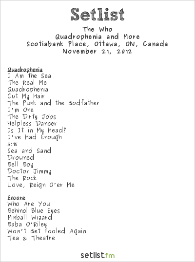The Who Setlist Scotiabank Place, Ottawa, ON, Canada 2012, Quadrophenia and More 2012/13 North American Tour
