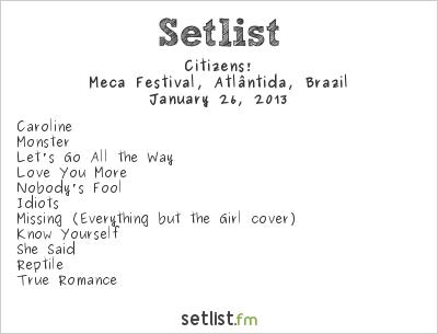 Citizens! Setlist Meca Festival, Atlântida, Brazil 2013