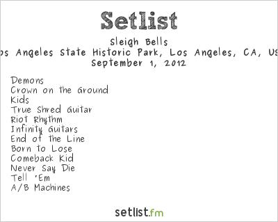 Sleigh Bells Setlist FYF Fest 2012 2012