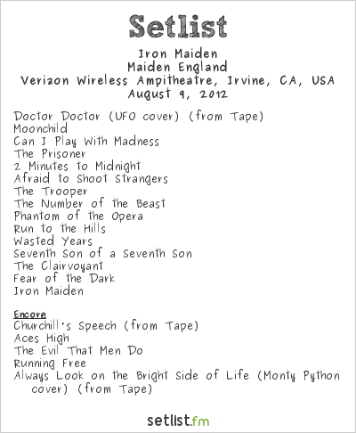 Iron Maiden Setlist Verizon Wireless Amphitheater, Irvine, CA, USA, Maiden England - North American Tour 2012