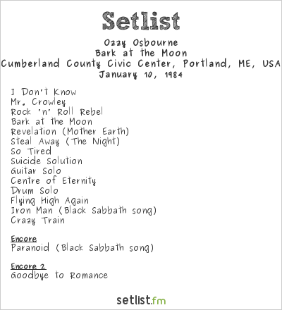 Ozzy Osbourne Setlist Cumberland County Civic Center, Portland, ME, USA 1984, Bark at the Moon