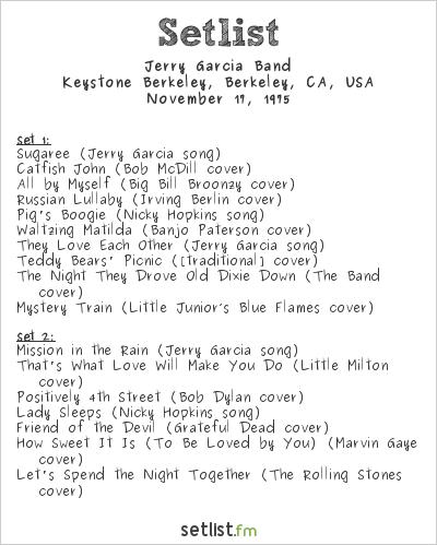 Jerry Garcia Band Setlist Keystone Berkeley, Berkeley, CA, USA 1975