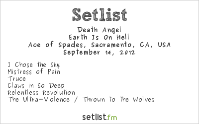 Death Angel Setlist Ace of Spades, Sacramento, CA, USA 2012, Earth Is On Hell