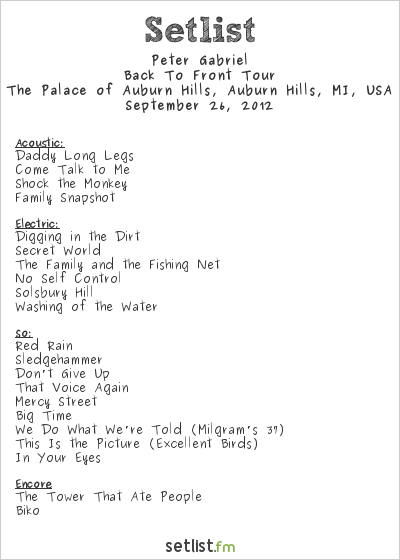 Peter Gabriel Setlist The Palace of Auburn Hills, Auburn Hills, MI, USA 2012, Back To Front Tour