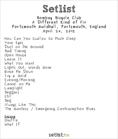 Bombay Bicycle Club Setlist Guildhall, Portsmouth, England 2012