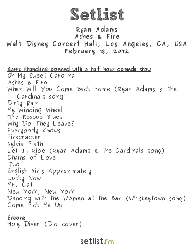 Ryan Adams Setlist Walt Disney Concert Hall, Los Angeles, CA, USA 2012