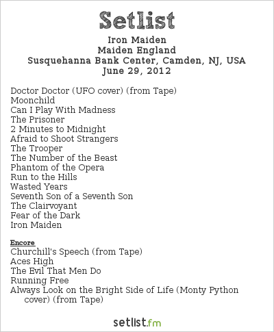 Iron Maiden Setlist Susquehanna Bank Center, Camden, NJ, USA, Maiden England - North American Tour 2012