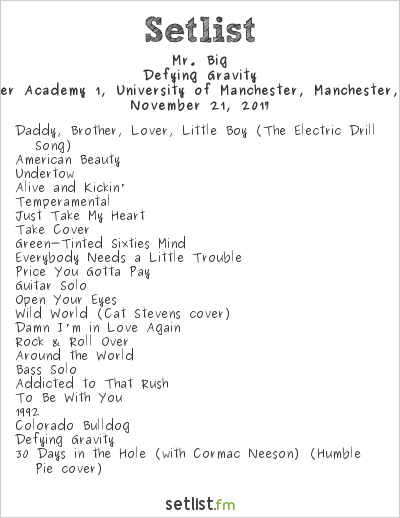 Mr. Big Setlist Manchester Academy 1, University of Manchester, Manchester, England 2017, Defying Gravity