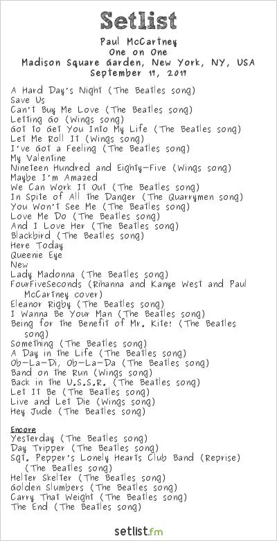 Paul McCartney Setlist Madison Square Garden, New York, NY, USA 2017, One on One