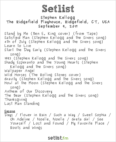 Stephen Kellogg Setlist The Ridgefield Playhouse, Ridgefield, CT, USA 2017