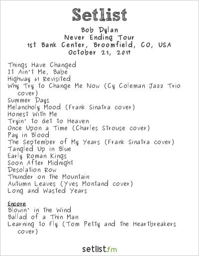 Bob Dylan Setlist 1st Bank Center, Broomfield, CO, USA 2017, Never Ending Tour