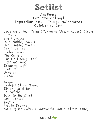 Anathema Setlist Poppodium 013, Tilburg, Netherlands 2017, 2017 The Optimist