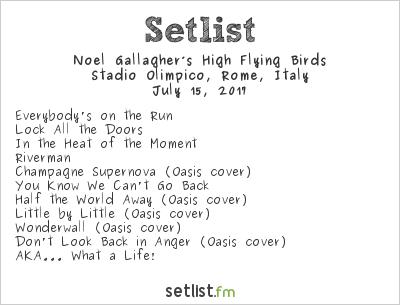 Noel Gallagher's High Flying Birds Setlist Stadio Olimpico, Rome, Italy 2017