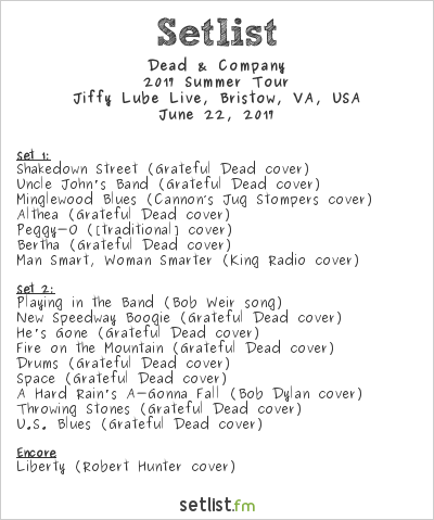 Dead & Company Setlist Jiffy Lube Live, Bristow, VA, USA 2017, 2017 Summer Tour