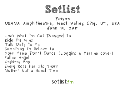Poison Setlist USANA Amphitheatre, West Valley, UT, USA 2017