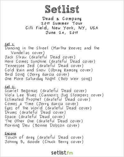 Dead & Company Setlist Citi Field, New York, NY, USA 2017, 2017 Summer Tour