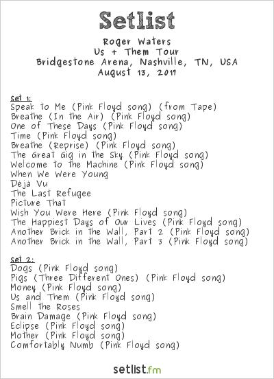 Roger Waters Setlist Bridgestone Arena, Nashville, TN, USA, Us + Them Tour 2017