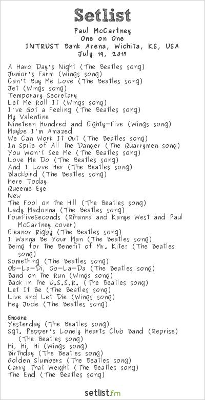 Paul McCartney Setlist INTRUST Bank Arena, Wichita, KS, USA 2017, One on One