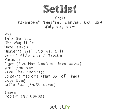 Tesla Setlist Paramount Theatre, Denver, CO, USA 2017